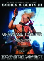 NEWS 03.04 BODIES & BEATS III with GRAUSAME TÖCHTER + PORNO KARAOKE!