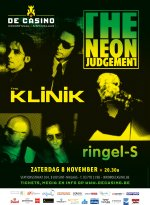 NEWS 08.11 THE KLINIK + THE NEON JUDGEMENT @ De Casino - LAST 50 Tickets!!!