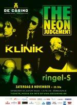NEWS 08.11 THE KLINIK + THE NEON JUDGEMENT @ De Casino - SOLD OUT !!!