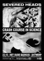 NEWS 23.10 Crash Course In Science + Severed Heads - Exclusive Belgian clubshow