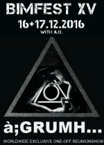 NEWS a;GRUMH... to play WORLDWIDE EXCLUSIVE SHOW @ BIMFEST 2016