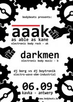 NEWS AAAK & Darkmen on first BodyBeats Redux Night on 06.09 @ Kavka - Antwerp