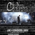 NEWS BIMFEST day 1 headliners Honeymoon Cowboys release 'Liberating The West (Live at Eurorock 2015)'