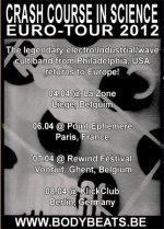 NEWS CRASH COURSE IN SCIENCE - EURO SIGNALS TOUR 2012 - Kicks off !!!