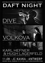 NEWS DAFT RECORDS NIGHT with DIVE, VÖLKOVA + Karl Hefner+ Hugh Lagerfeld!
