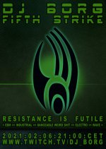 NEWS DJ BORG - FIFTH STRIKE - RESISTANCE IS FUTILE