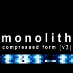 NEWS Monolith re-releases the first album 'Compressed Form' remastered and re-edited!