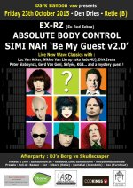 NEWS 23.10 Simi-Nah 'Be My Guest' V2.0 + Absolute Body Control + DJ's BORG & Skullscraper @ Den Dries - Retie - B
