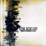 NEWS STIN SCATZOR released new album Industranquilizer on DAFT Records