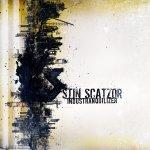 NEWS STIN SCATZOR released new album Industranquilizer on DAFT Records