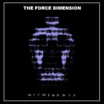 NEWS The Force Dimension kick-off 2017 with new album!