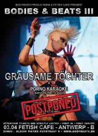 Grausame Töchter + Porno Karaoke (Postponed New date TBA asap)