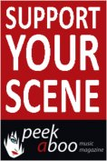 Support YOUR Scene! Support Peek-a-Boo Magazine now!